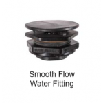 Smooth Flow Water Fitting (Included)
